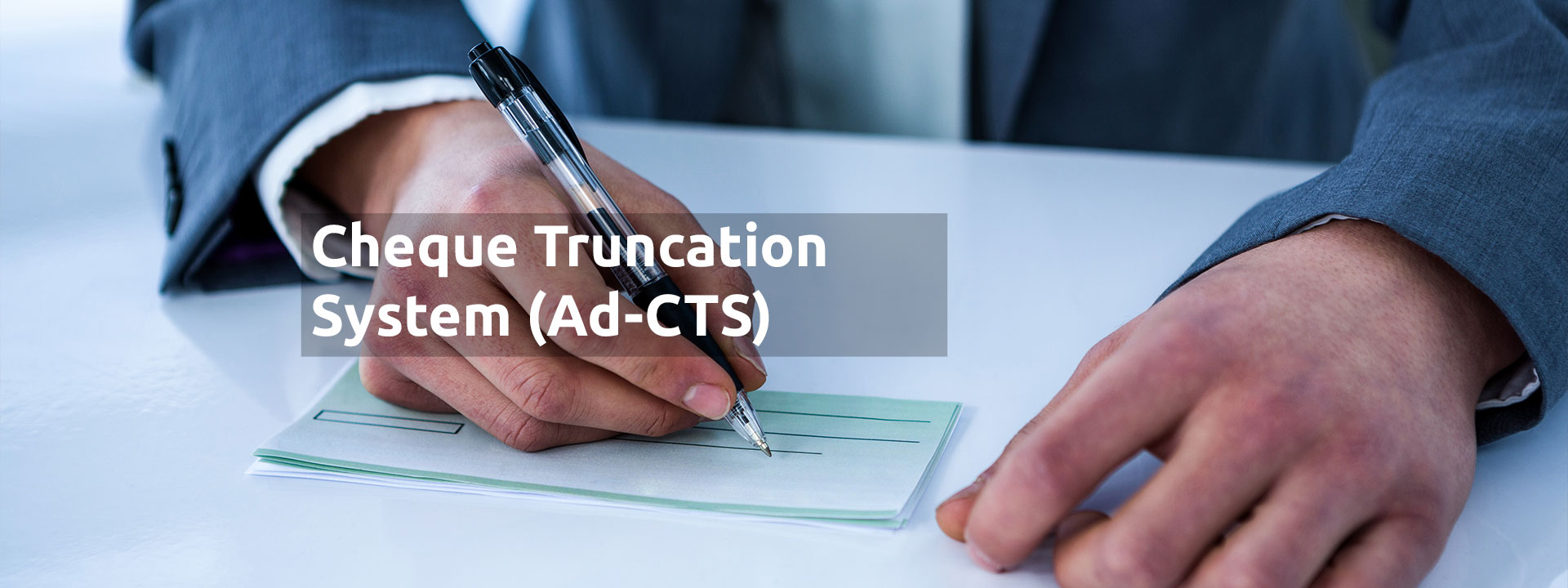 Ad-CTS (Cheque Truncation System)